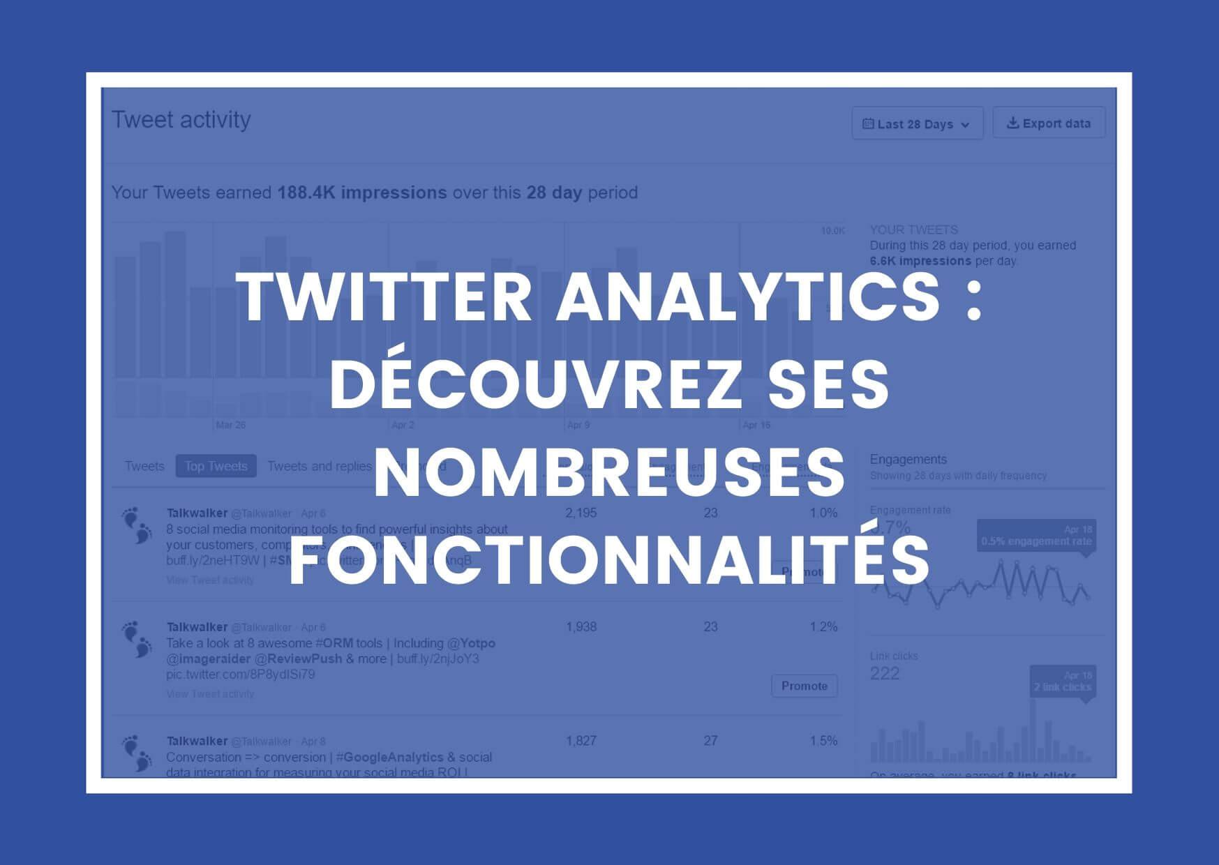 TWITTER ANALYTICS : DÉCOUVREZ SES NOMBREUSES FONCTIONNALITÉS